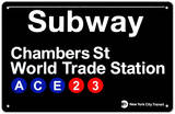 Subway Chambers Street- World Trade Station Tin Sign