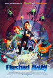 Flushed Away Posters