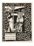 Morgan Le Fay Gives a Shield to Sir Tristram Reproduction procédé giclée par Aubrey Beardsley