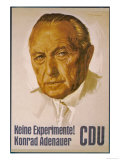 Konrad Adenauer Poster for the 1957 Elections Urging the People of Germany Not to Experiment Lámina giclée