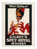 Gilbey's Spey-Royal Whisky, Worth Fighting For Giclée-vedos