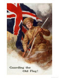 Tommy Guards the Flag with Bayonet in Hand and Pipe in Mouth! Giclee Print