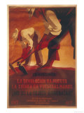 Peasants: The Revolution Has Put the Land in Your Hands Don't Let It be Taken Away! Giclee Print