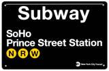 Subway SoHo- Prince Street Station Blechschild