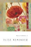 Wallflowers II Kunstdrucke von Elise Remender