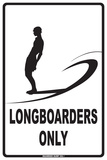 Longboarders Only Carteles metálicos