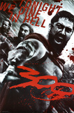 300 Movie (Leonidas & Spartans, Tonight We Dine in Hell!) ポスター