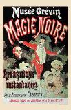 Musee Grevin, Magie Noire, 1887 Láminas