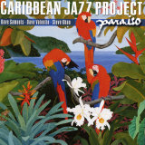 Caribbean Jazz Project - Paraiso Poster
