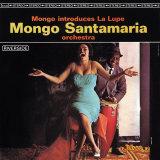 Mongo Santamaria - Mongo Introduces la Lupe Poster