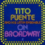 Tito Puente - On Broadway Kunstdrucke