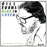 Bill Evans - Blue in Green Poster