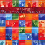 Tito Puente - Party with Puente! Poster