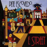 Pete Escovedo - E-Street Poster