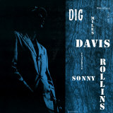 Miles Davis featuring Sonny Rollins - Dig Posters