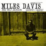 Miles Davis and Milt Jackson - Quintet / Sextet Art