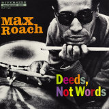 Max Roach - Deeds, Not Words Poster di Paul Bacon