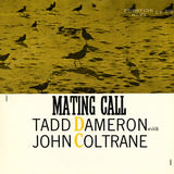 Tadd Dameron with John Coltrane - Mating Call Poster