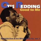Otis Redding - Good to Me Poster