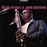 John Coltrane - Black Pearls Affiches