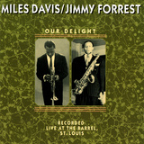 Miles Davis and Jimmy Forrest - Our Delight Poster