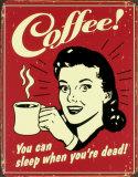Café! Plaque en métal