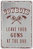 Leave Your Guns At The Bar Placa de lata