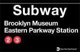 Subway Brooklyn Museum- Eastern Parkway Station Wandschilder