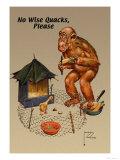 No Wise Quacks Please Posters av Lawson Wood