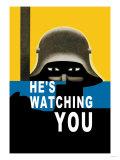 He's Watching You Plakat