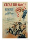 Clear the Way! Buy Bonds, Fourth Liberty Loan Premium Giclee-trykk av Howard Chandler Christy