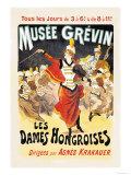 Musee Grevin: Les Dames Hongroises Posters por Jules Chéret