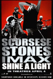 Shine a Light Affiches