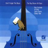 Ray Brown All Stars, Don't Forget The Blues ポスター
