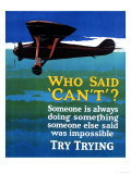 Who Said Can't - Try Trying - Airplane Flying Poster Poster von  Lantern Press