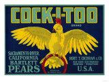 Cock-I-Too Pear Crate Label - Sacramento Valley, CA Art par  Lantern Press