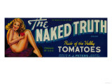 The Naked Truth Tomato Label - Modesto, CA Julisteet tekijänä  Lantern Press