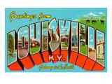 Greetings from Louisville, Kentucky Julisteet