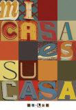 Mi Casa Es Su Casa Posters van Mj Lew