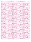 Pink Love Love Love Posters av  Avalisa