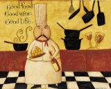 Good Food, Good Wine, Good Life Print by Dan Dipaolo