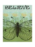 Believe Butterfly Poster von Ricki Mountain