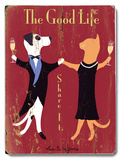 The Good Life 木製看板