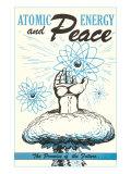 Atomic Energy and Peace Plakater