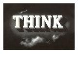 Think, Black and White Giclée-Premiumdruck