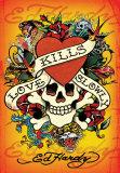 Ed Hardy - Love Kills Slowly Posters by Ed Hardy