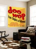 Doo-Wop from Dolphin's of Hollywood, Vol.1 Wall Mural