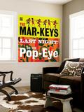 The Mar-Keys - Last Night Do the Pop-Eye Wall Mural