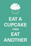 Eat A Cupcake Julisteet
