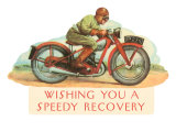 Wishing You a Speedy Recovery, Motorcycle Racer Poster